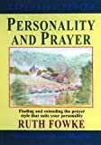 Fowke, Ruth: Personality and Prayer