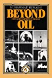 Rumaihi, Muhammad: Beyond Oil: Unity and Development in the