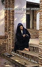 Modern Arabic Short Stories: A Bilingual…