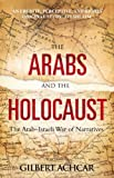 Achcar, Gilbert: Arabs and the Holocaust