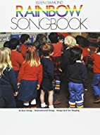 The  Rainbow  Songbook by Eileen Diamond