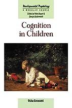 Cognition in Children (Developmental…