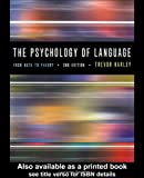 Harley, Trevor A.: The Psychology of Language: From Data to Theory