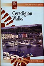Ceredigion walks by Richard Sale