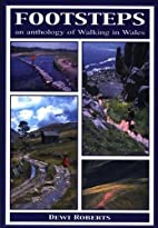 Footsteps: An Anthology of Walking in Wales…