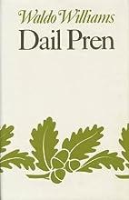 Dail Pren by Waldo Williams