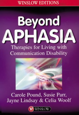beyond-aphasia-therapies-for-living-with-communication-disabilities-winslow-editions