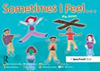 Sometimes I Feel ... by Pia Jones