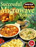 Family Circle Staff: Successful Microwave Recipes
