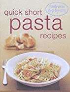 Quick Short Pasta Recipes: Family Circle…