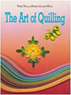 The Art of Quilling by Trees Tra