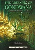 The greening of Gondwana by M. E White
