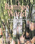 Bamboo World: Clumping Bamboos & How to Use…