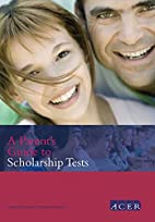 A Parent's Guide to Scholarship Tests…