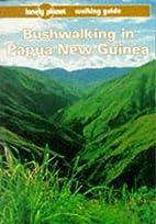 Lonely Planet Bushwalking in Papua New…