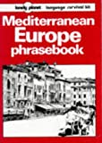 Steward, Sally: Lonely Planet Mediterranean Europe Phrasebook
