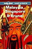 Finlay, Hugh: Lonely Planet Malaysia, Singapore and Brunei