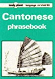 Lau, Kam: Lonely Planet Cantonese Phrasebook