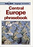 Andrews, Chris: Lonely Planet Central Europe Phrasebook (Lonely Planet Language Survival Kit) (French Edition)
