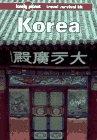 Storey, Robert: Lonely Planet Korea (Lonely Planet Travel Survival Kit)