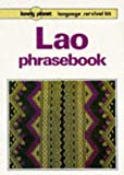 Cummings, Joe: Lonely Planet Lao Phrasebook (Lonely Planet: Language Survival Kit) (French Edition)