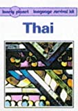 Cummings, Joe: Lonely Planet Thai (Lonely Planet Language Survival Kits)