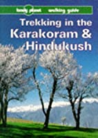 Lonely Planet Trekking in the Karakoram &…