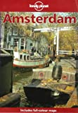 Driesum, Rob Van: Lonely Planet Amsterdam: City Guide