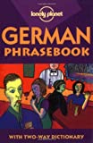 Buck, Franziska: Lonely Planet German Phrasebook