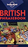 Bartsch-Parker, Elizabeth: Lonely Planet British Phrasebook