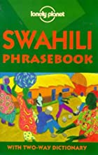 Swahili Phrasebook by Martin Benjamin