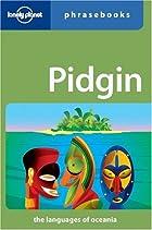 Pidgin Phrasebook by Ernest W. Lee
