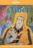 Bradley Mayhew: Lonely Planet Tibet (4th ed)