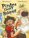 Long, Melinda: Pirates Don't Babysit