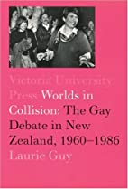 Worlds in Collision: The Gay Debate in New…