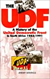 Seekings, Jeremy: The Udf: A History of the United Democratic Front in South Africa, 1983-1991