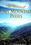 Ross, Graham: The Romance of the Cape Mountain Passes