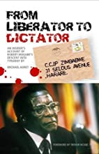 From Liberator to Dictator: An…