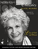 Munro, Alice: Lives of Girls and Women (Between the Covers Collection)