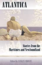 Atlantica: Stories from the Maritimes and…