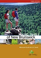 Hiking Trails of New Brunswick, 3rd Edition…