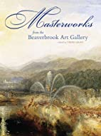 Masterworks from the Beaverbrook Art Gallery…