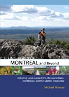 Hiking Trails of Montréal and Beyond by…