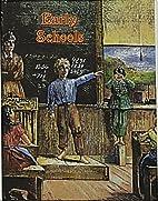 Early Schools by Bobbie Kalman