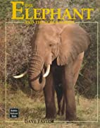 The Elephant and the Scrub Forest (Animals…