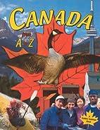 Canada from A to Z by Bobbie Kalman