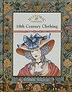 18th Century Clothing by Bobbie Kalman