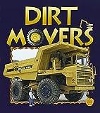 Dirt Movers (Crabapples) by Bobbie Kalman