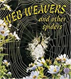 Web Weavers and Other Spiders (Crabapples)…