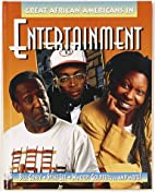 Great African Americans in Entertainment…